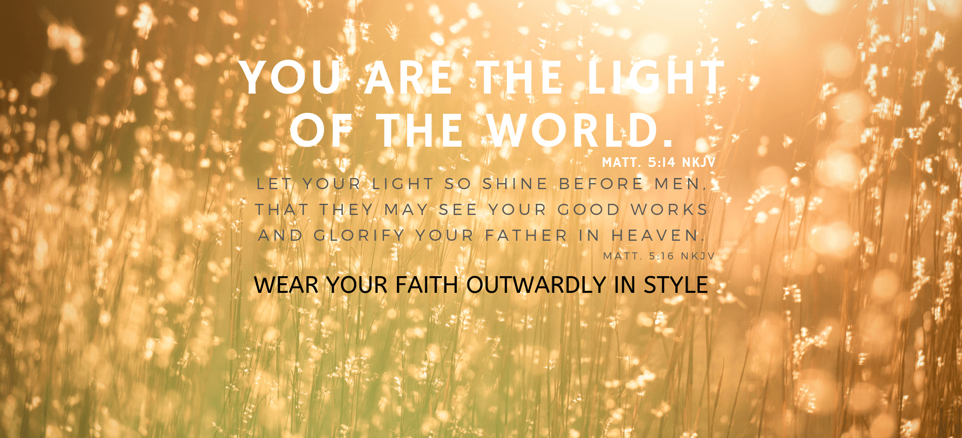 You are the light of the world. Unctionclothing.com